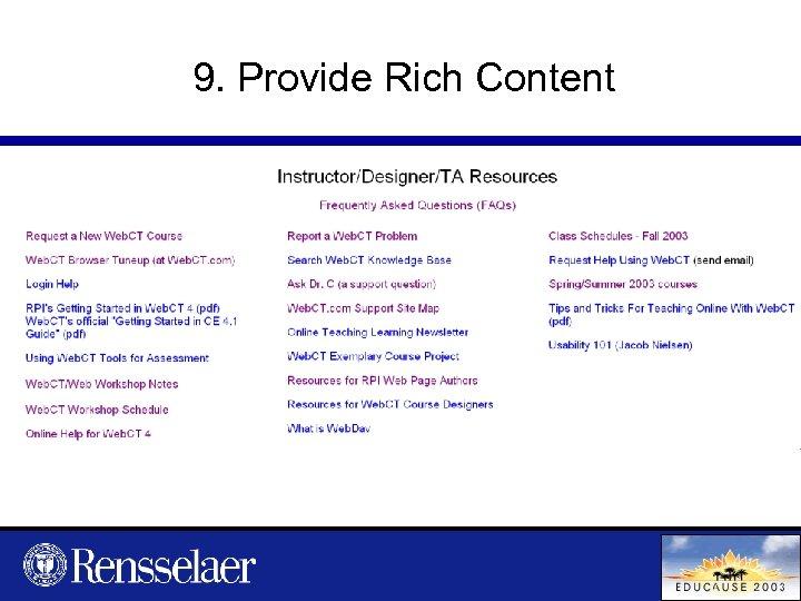 9. Provide Rich Content