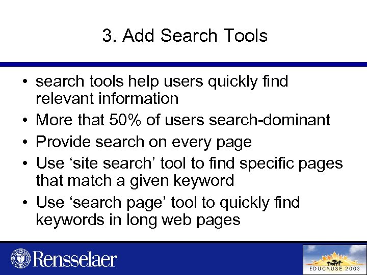 3. Add Search Tools • search tools help users quickly find relevant information •