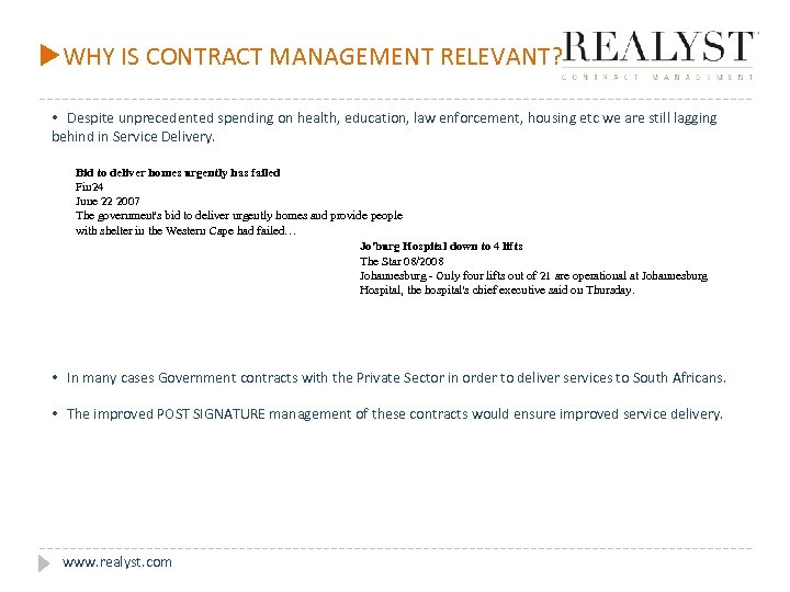 u. WHY IS CONTRACT MANAGEMENT RELEVANT? • Despite unprecedented spending on health, education, law