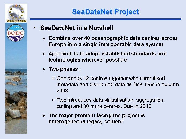 Sea. Data. Net Project • Sea. Data. Net in a Nutshell · Combine over