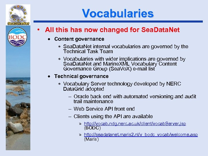 Vocabularies • All this has now changed for Sea. Data. Net · Content governance