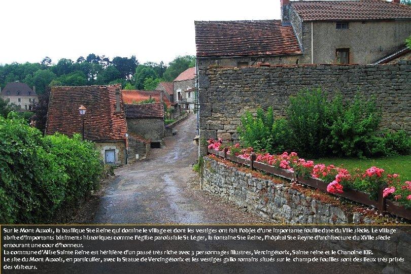 Sur le Mont Auxois, la basilique Ste Reine qui domine le village et dont