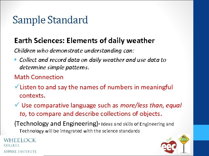 Sample Standard Earth Sciences: Elements of daily weather Children who demonstrate understanding can: •