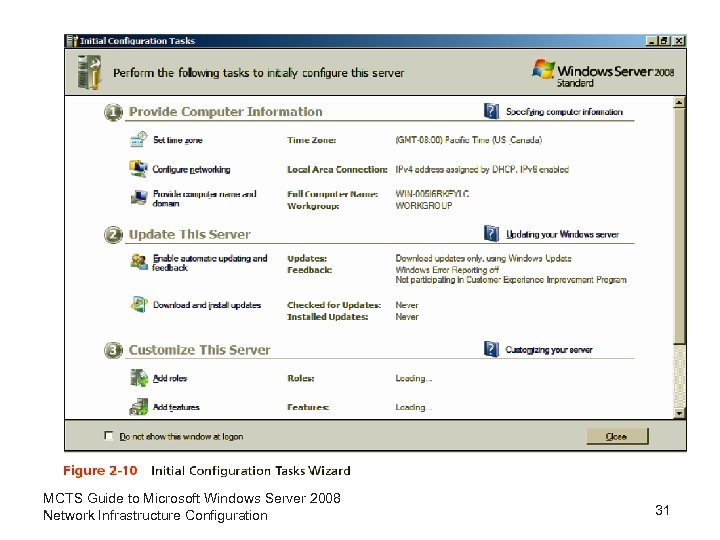 MCTS Guide to Microsoft Windows Server 2008 Network Infrastructure Configuration 31
