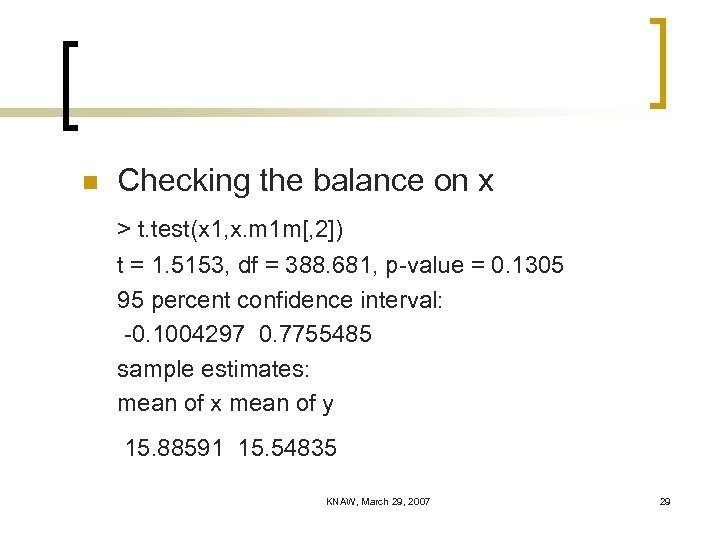 n Checking the balance on x > t. test(x 1, x. m 1 m[,
