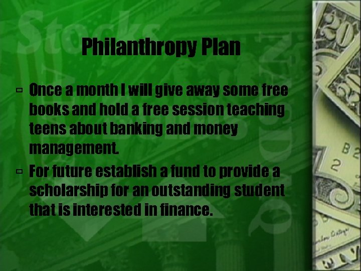 Philanthropy Plan Once a month I will give away some free books and hold