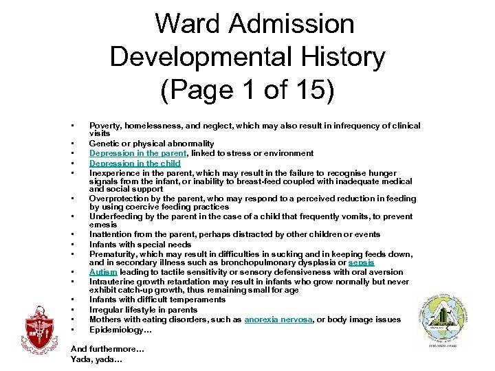 Ward Admission Developmental History (Page 1 of 15) • • • • Poverty,
