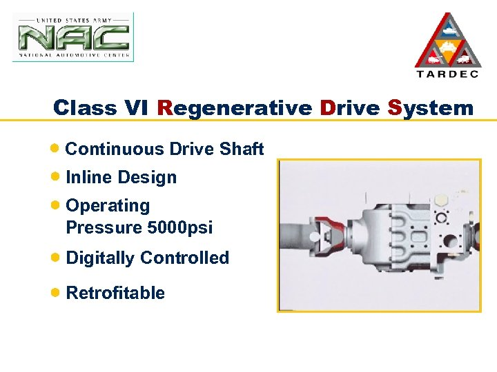 Class VI Regenerative Drive System Continuous Drive Shaft Inline Design Operating Pressure 5000 psi