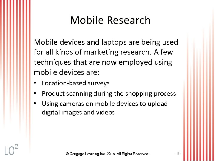 Mobile Research Mobile devices and laptops are being used for all kinds of marketing