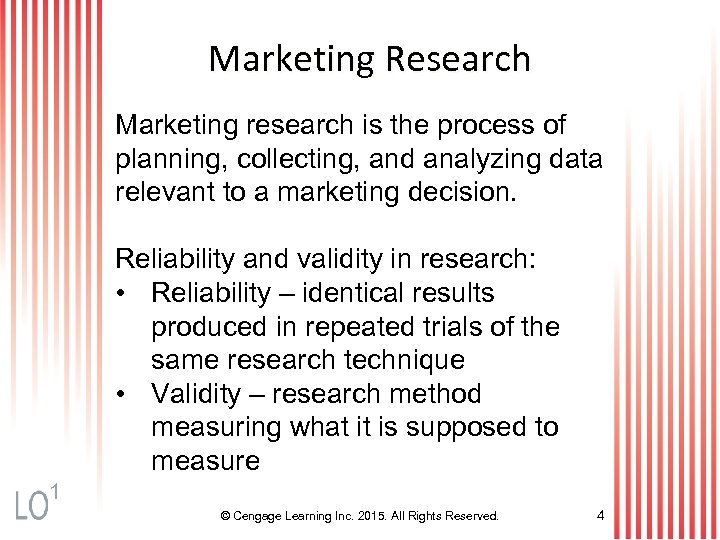 Marketing Research Marketing research is the process of planning, collecting, and analyzing data relevant