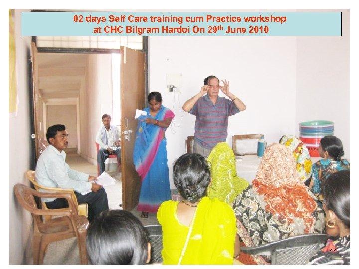 02 days Self Care training cum Practice workshop at CHC Bilgram Hardoi On 29