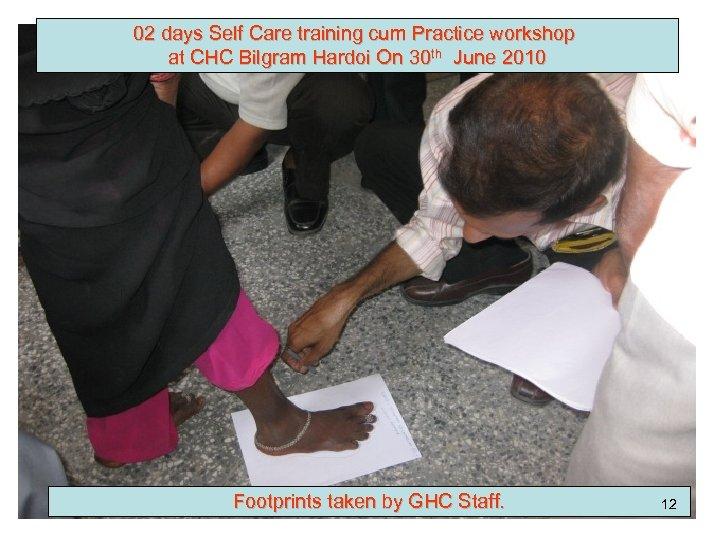 02 days Self Care training cum Practice workshop at CHC Bilgram Hardoi On 30