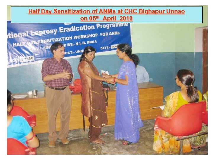 Half Day Sensitization of ANMs at CHC Bighapur Unnao on 05 th April 2010
