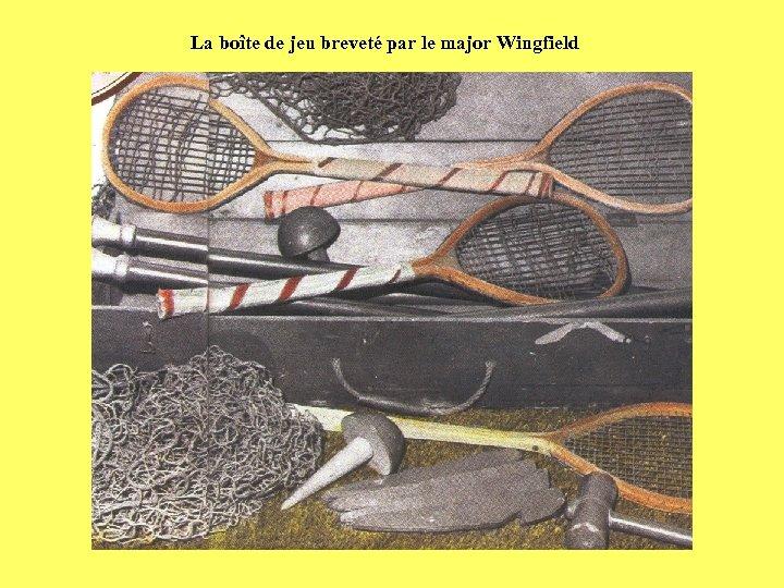 La boîte de jeu breveté par le major Wingfield