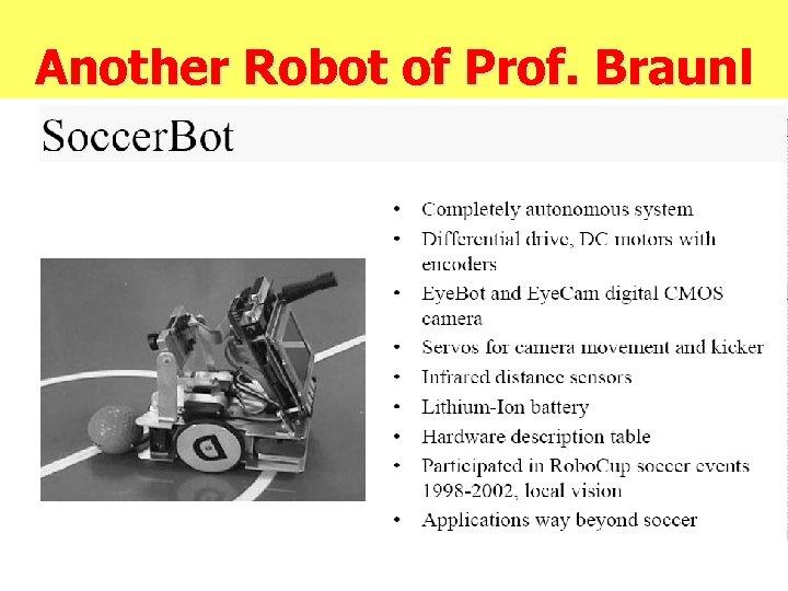 Another Robot of Prof. Braunl