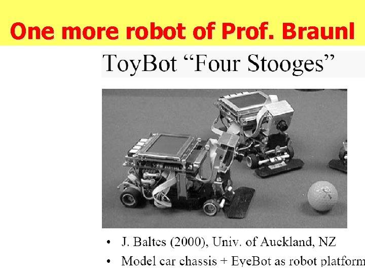 One more robot of Prof. Braunl