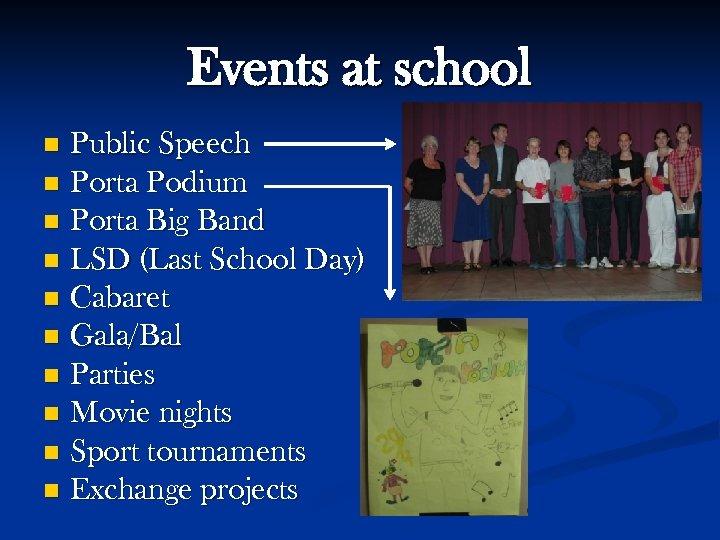 Events at school Public Speech n Porta Podium n Porta Big Band n LSD