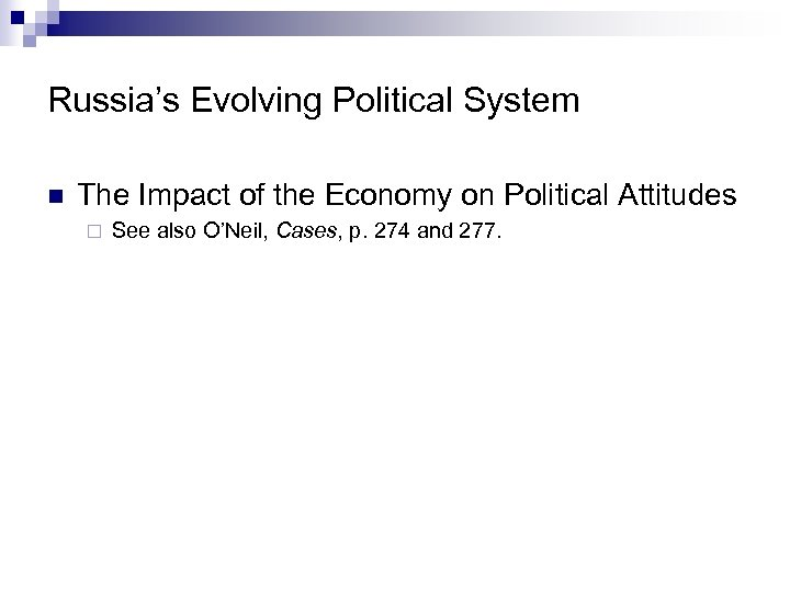 Russia's Evolving Political System n The Impact of the Economy on Political Attitudes ¨