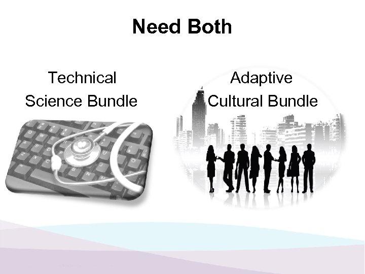 Need Both Technical Science Bundle Adaptive Cultural Bundle