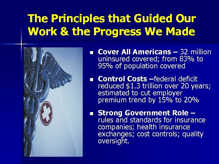 The Principles that Guided Our Work & the Progress We Made n Cover All