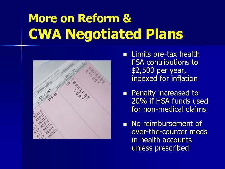 More on Reform & CWA Negotiated Plans n Limits pre-tax health FSA contributions to