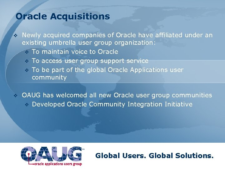 Oracle Acquisitions v Newly acquired companies of Oracle have affiliated under an existing umbrella