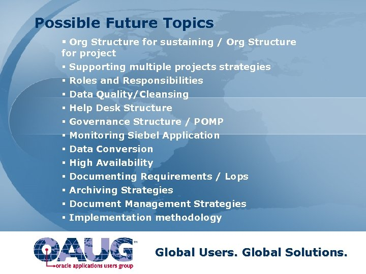 Possible Future Topics § Org Structure for sustaining / Org Structure for project §