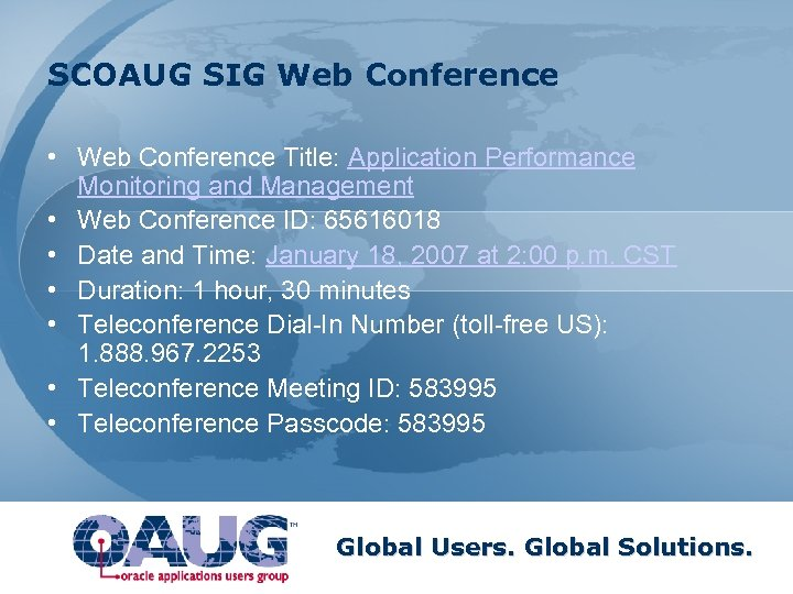 SCOAUG SIG Web Conference • Web Conference Title: Application Performance Monitoring and Management •