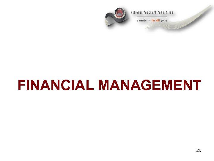 FINANCIAL MANAGEMENT 26