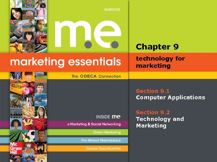 Chapter 9 technology for marketing Section 9. 1 Computer Applications Section 9. 2 Technology