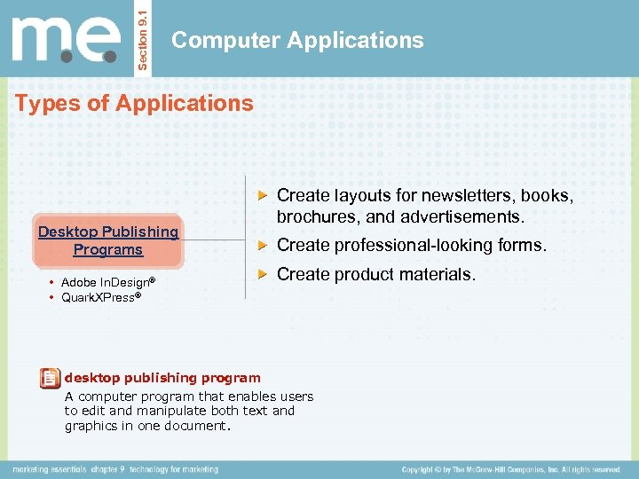 Section 9. 1 Computer Applications Types of Applications Desktop Publishing Programs • Adobe In.