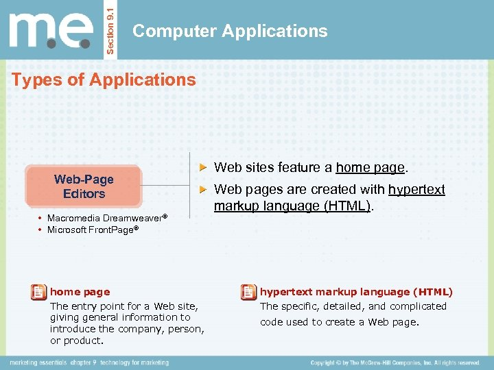 Section 9. 1 Computer Applications Types of Applications Web-Page Editors • Macromedia Dreamweaver® •