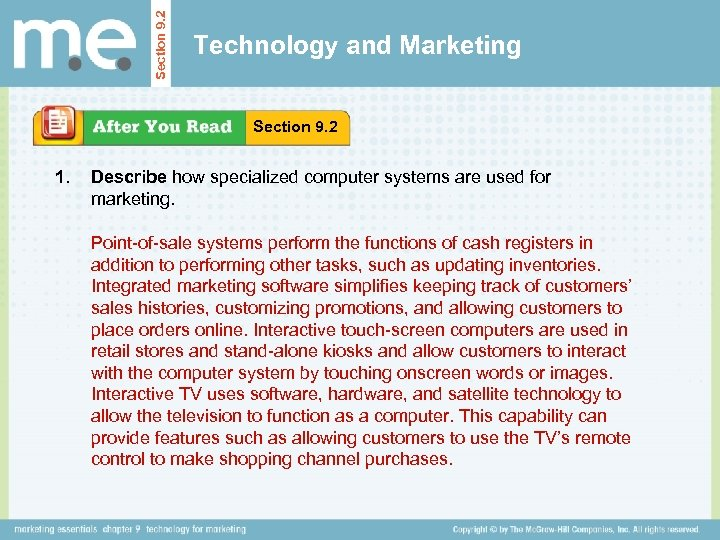 Section 9. 2 Technology and Marketing Section 9. 2 1. Describe how specialized computer