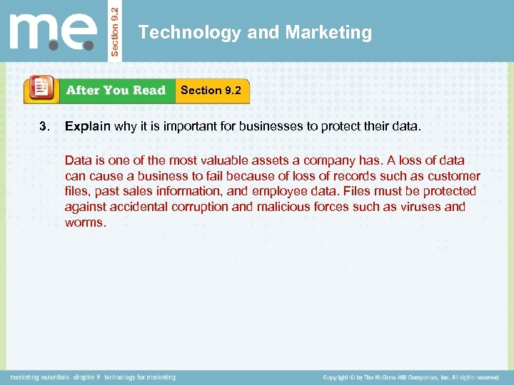 Section 9. 2 Technology and Marketing Section 9. 2 3. Explain why it is