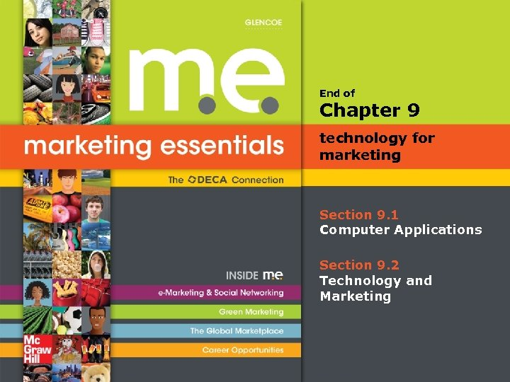 End of Chapter 9 technology for marketing Section 9. 1 Computer Applications Section 9.