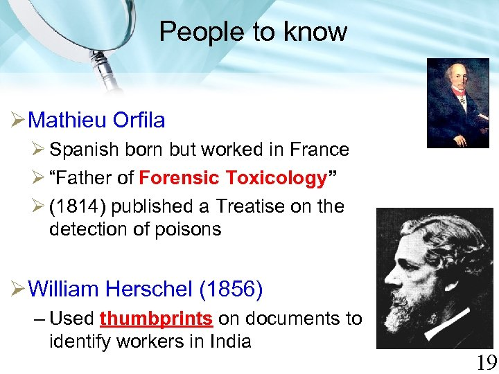 """People to know Mathieu Orfila Spanish born but worked in France """"Father of Forensic"""