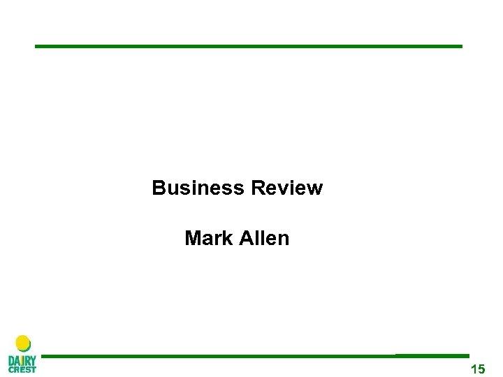 Business Review Mark Allen 15