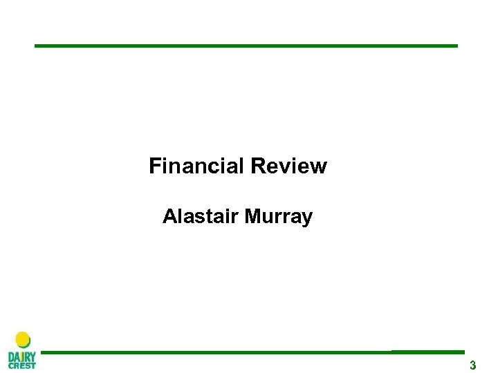 Financial Review Alastair Murray 3