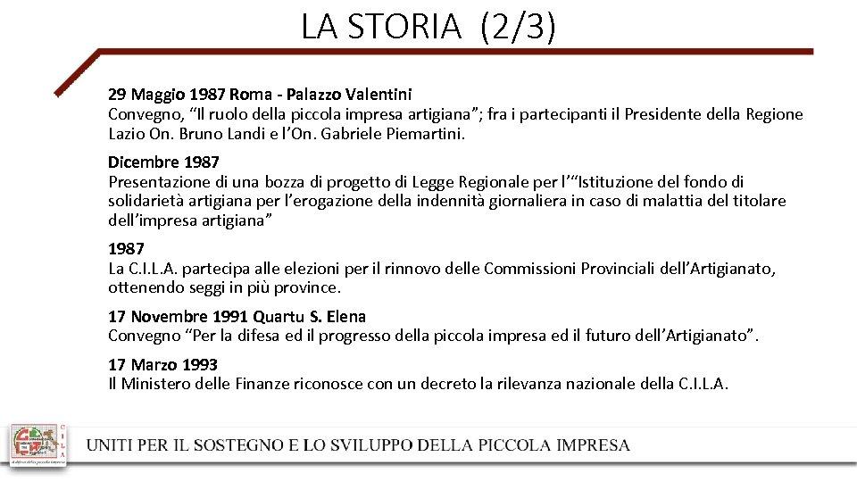 """LA STORIA (2/3) 29 Maggio 1987 Roma - Palazzo Valentini Convegno, """"Il ruolo della"""