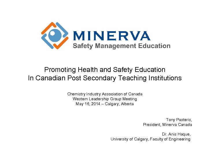 Promoting Health and Safety Education In Canadian Post Secondary Teaching Institutions Chemistry Industry Association