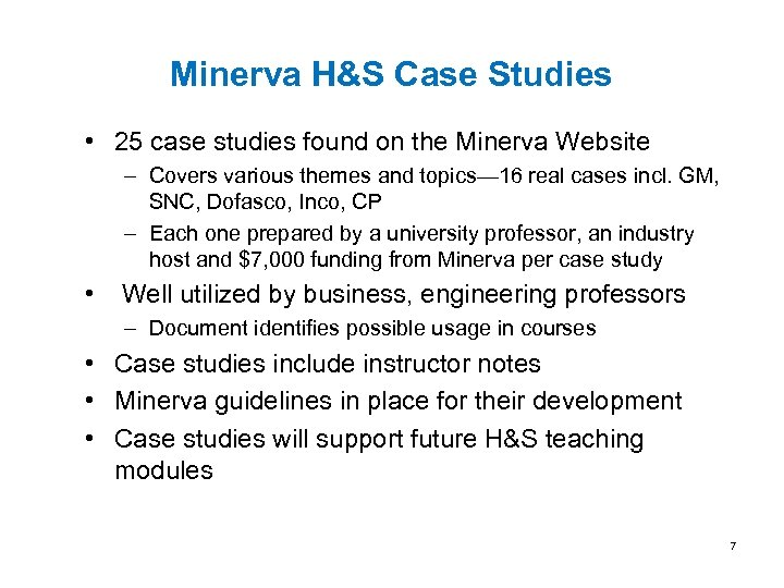 Minerva H&S Case Studies • 25 case studies found on the Minerva Website –