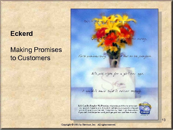 Eckerd Making Promises to Customers 13 Copyright © 2001 by Harcourt, Inc. All rights