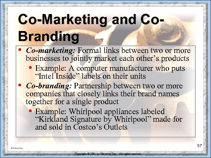 Co-Marketing and Co. Branding • • Co-marketing: Formal links between two or more businesses