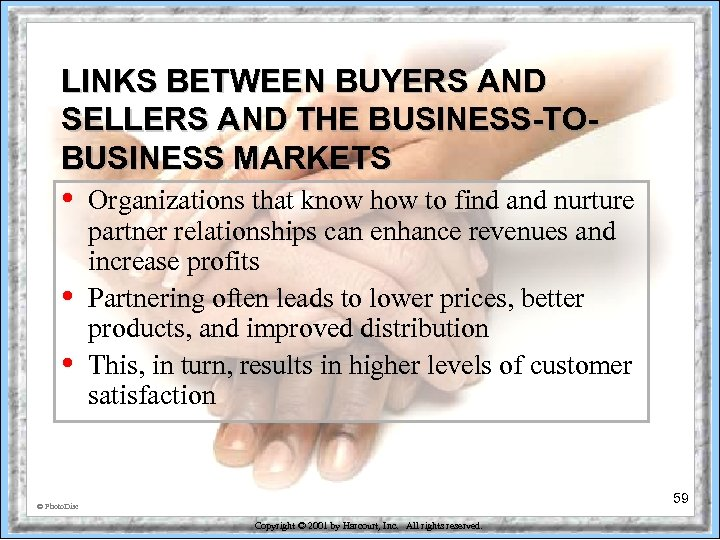 LINKS BETWEEN BUYERS AND SELLERS AND THE BUSINESS-TOBUSINESS MARKETS • • • Organizations that