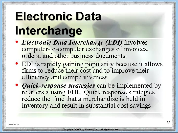 Electronic Data Interchange • • • Electronic Data Interchange (EDI) involves computer-to-computer exchanges of