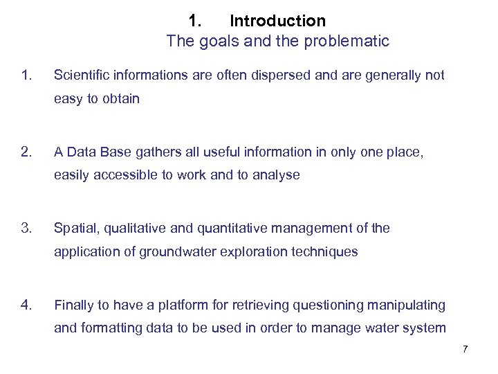 1. Introduction The goals and the problematic 1. Scientific informations are often dispersed and