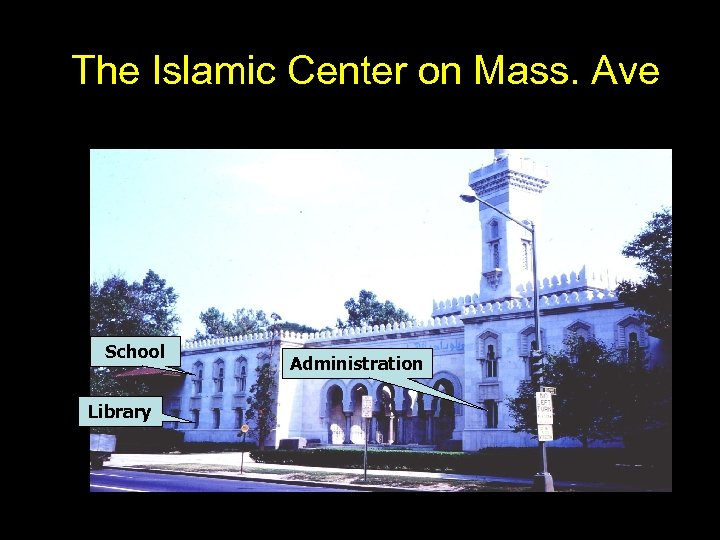 The Islamic Center on Mass. Ave School Library Administration