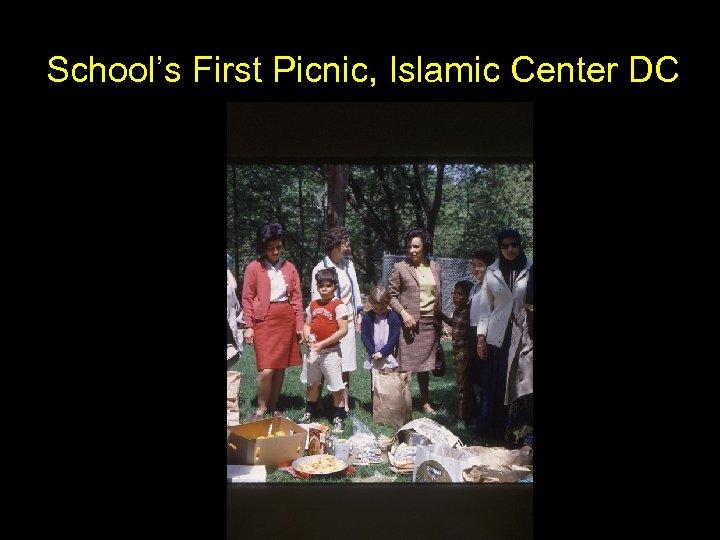 School's First Picnic, Islamic Center DC
