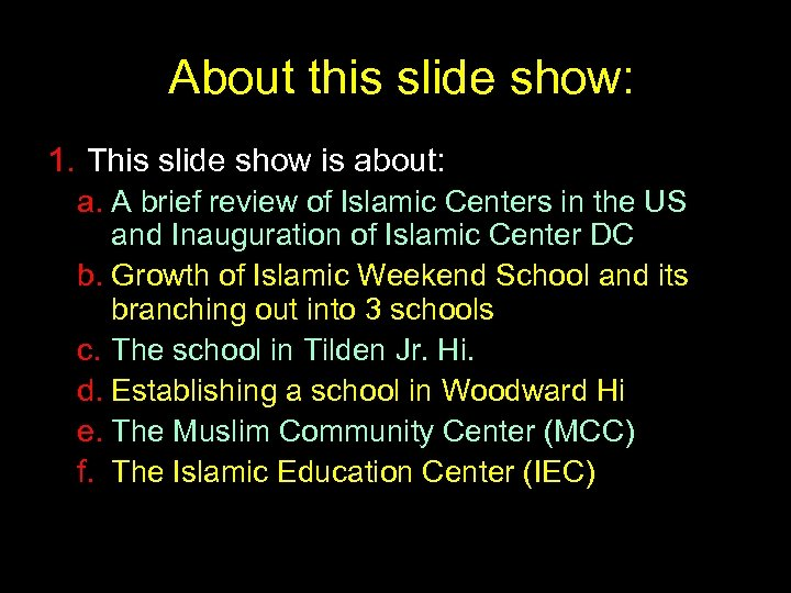 About this slide show: 1. This slide show is about: a. A brief review