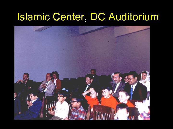Islamic Center, DC Auditorium